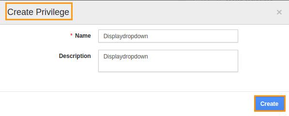 create privilege displaydropdown popup