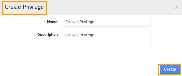 convert create privilege popup