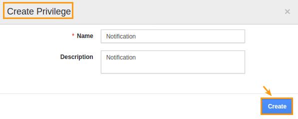create privilege for notification