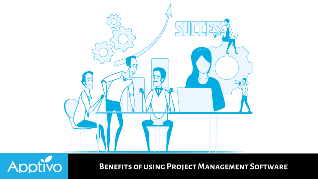 Benefits Of Using Project Management Software