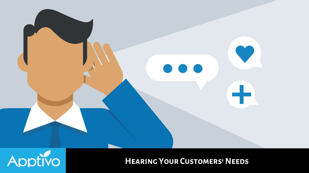 Hearing Your Customers' Needs