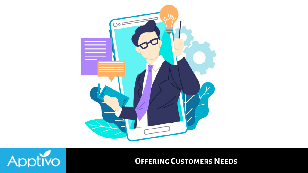 Offering Customers Needs