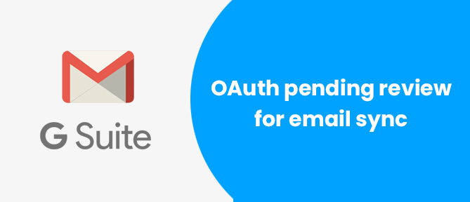 OAuth pending review for email sync