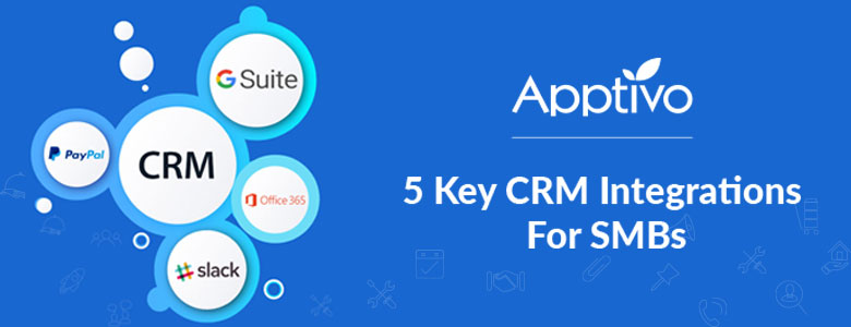 5 Key CRM Integrations For SMBs