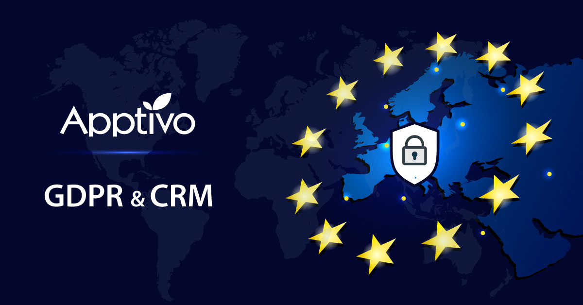 GDPR and Customer Relationships | Apptivo