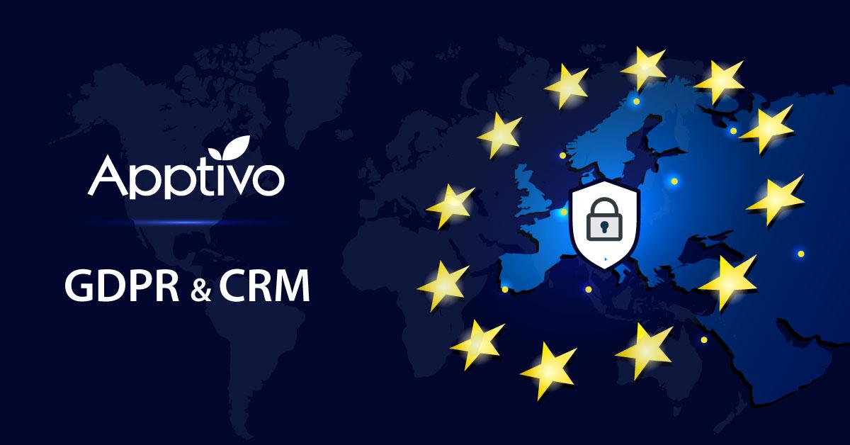 GDPR and Customer Relationships | Apptivo