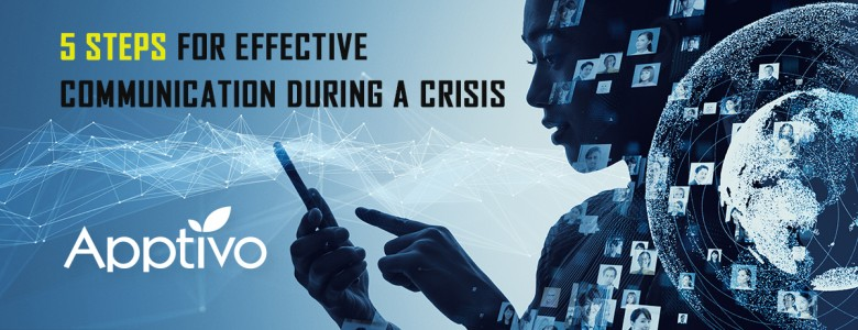 5 Steps For Effective Communication During a Crisis