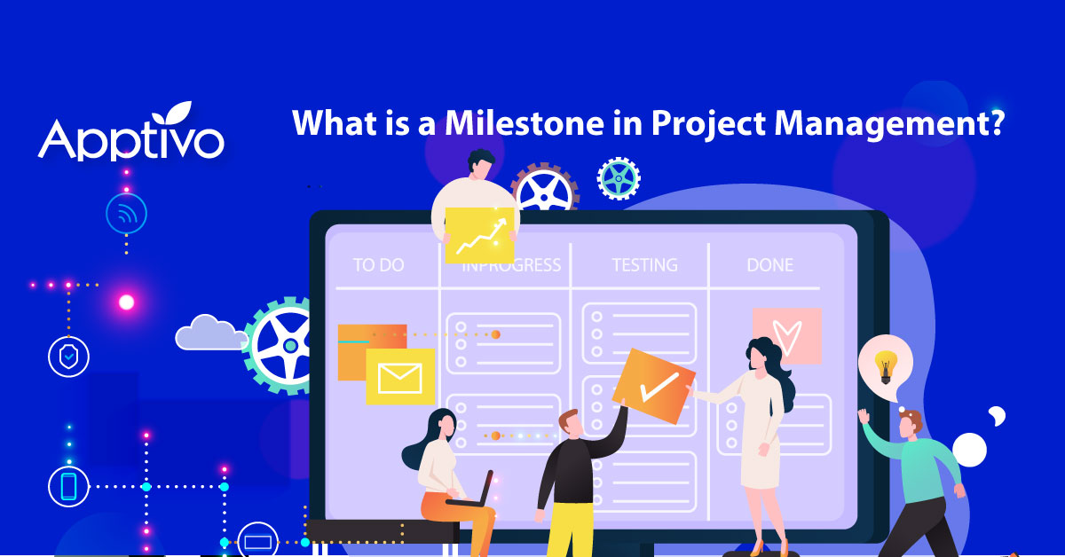 What is a Milestone in Project Management?