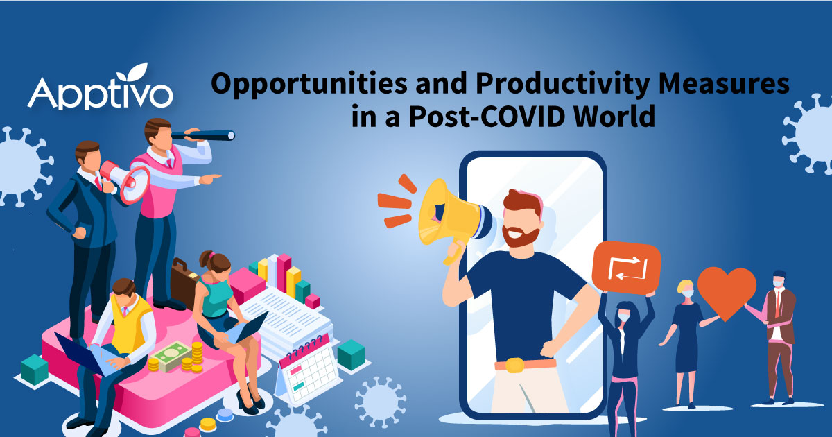 Opportunities and Productivity Measures in a Post-COVID World