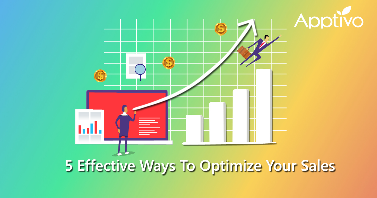 5 Effective Ways To Optimize Your Sales