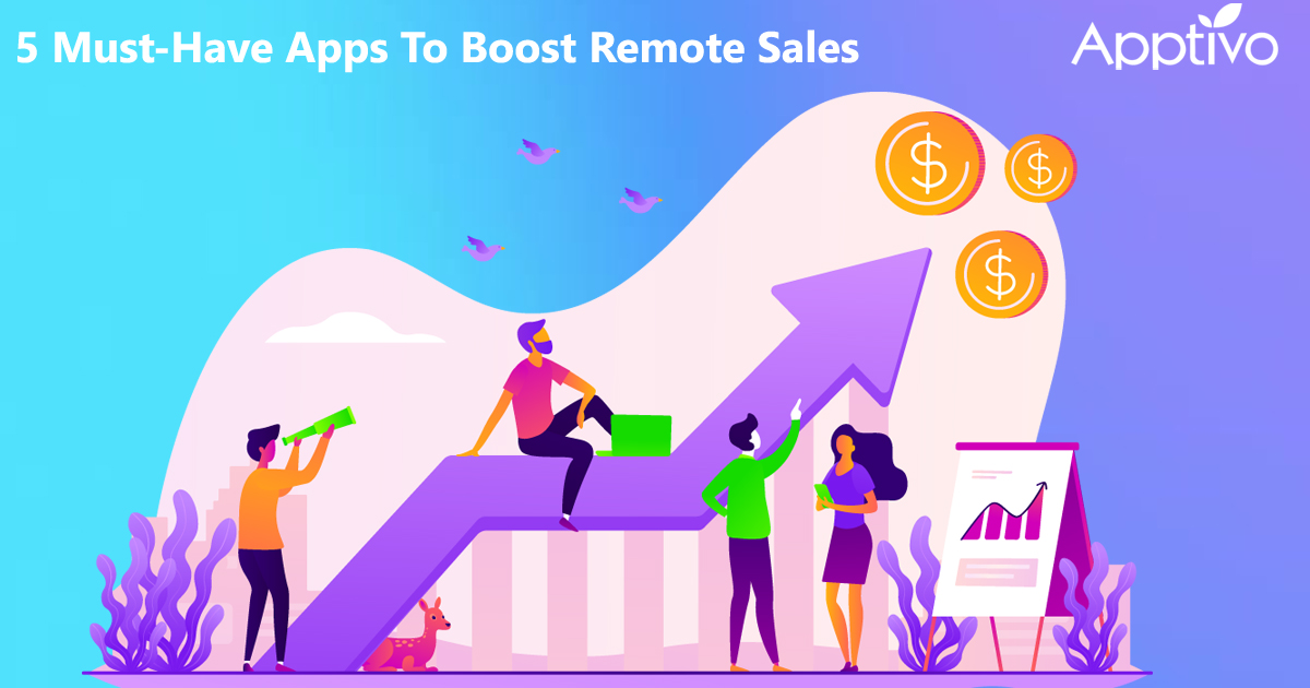 5 Must-Have Apps To Boost Remote Sales