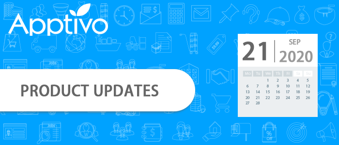 Apptivo Product Updates as of September 21, 2020
