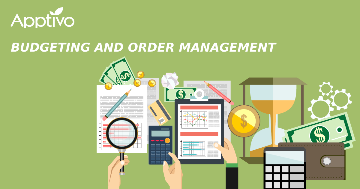 Budgeting and Order Management
