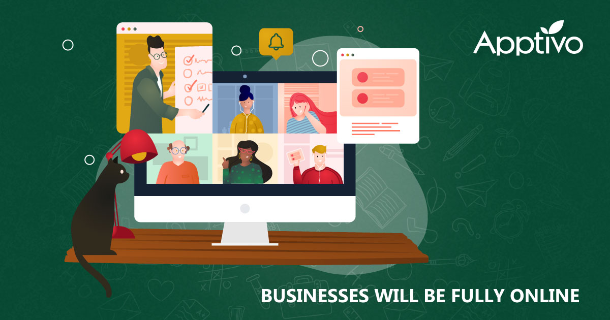 Businesses Will Be Fully Online