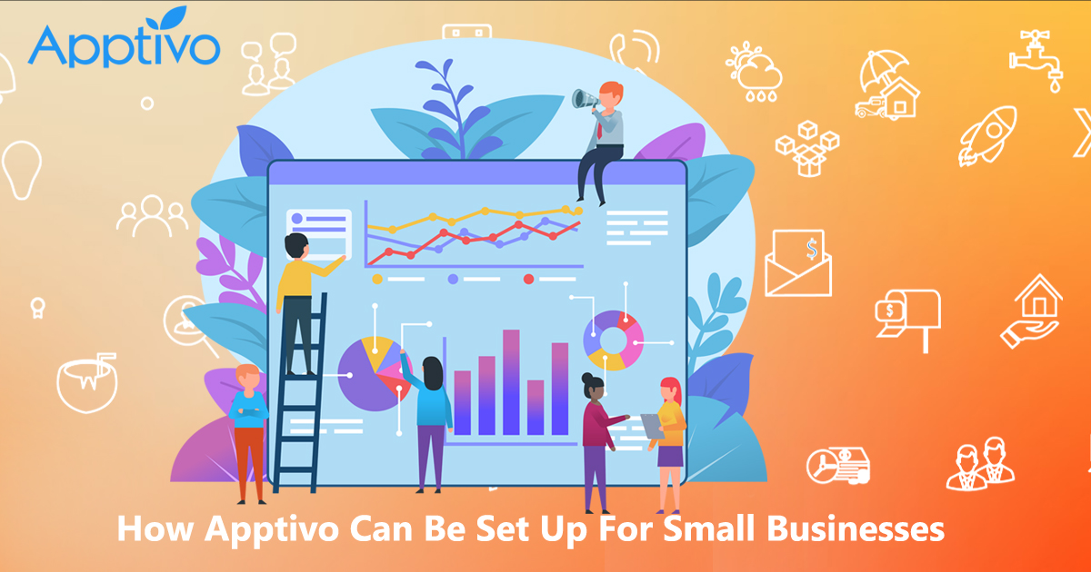 How Apptivo Can Be Set Up For Small Businesses
