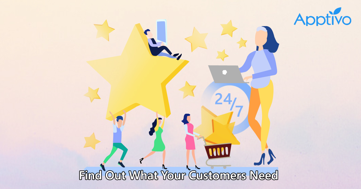 Find Out What Your Customers Need