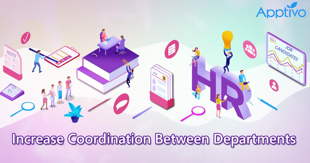 Increase Coordination Between Departments