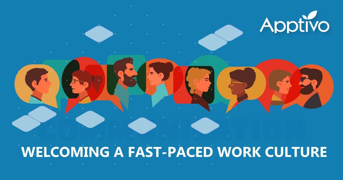 Welcoming A Fast-Paced Work Culture