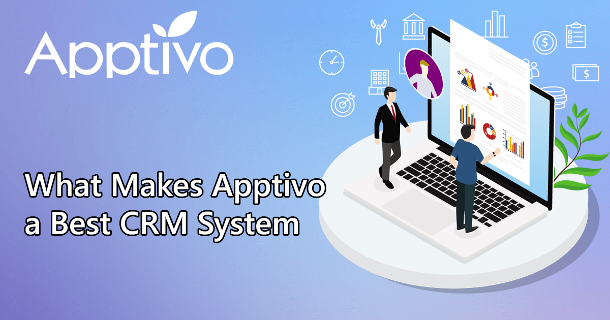 What Makes Apptivo a Best CRM System