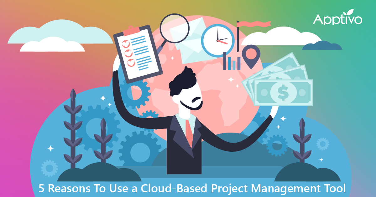 5 Reasons To Use a Cloud-Based Project Management Tool