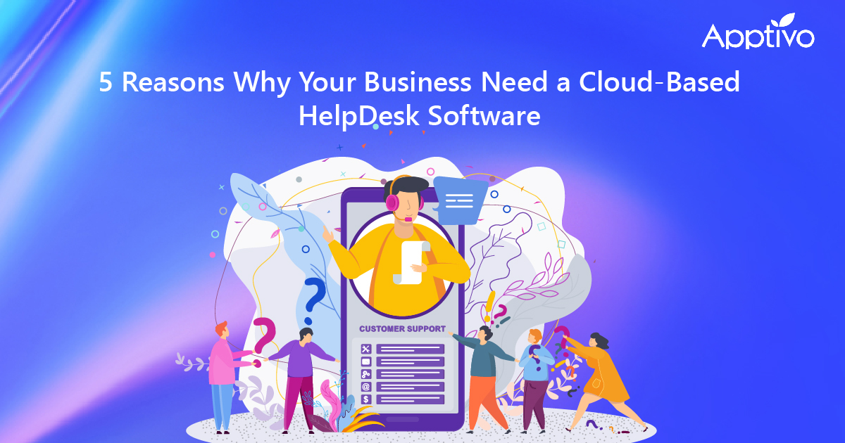 Business Need a Cloud-Based HelpDesk Software