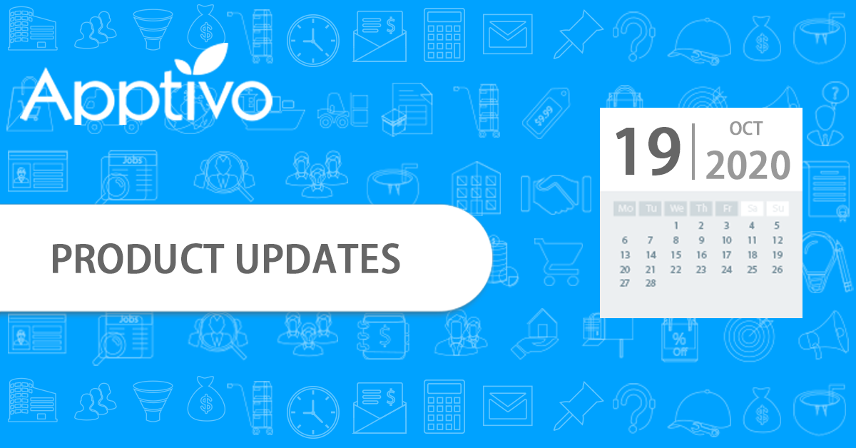 Apptivo Product Updates as of October 19, 2020