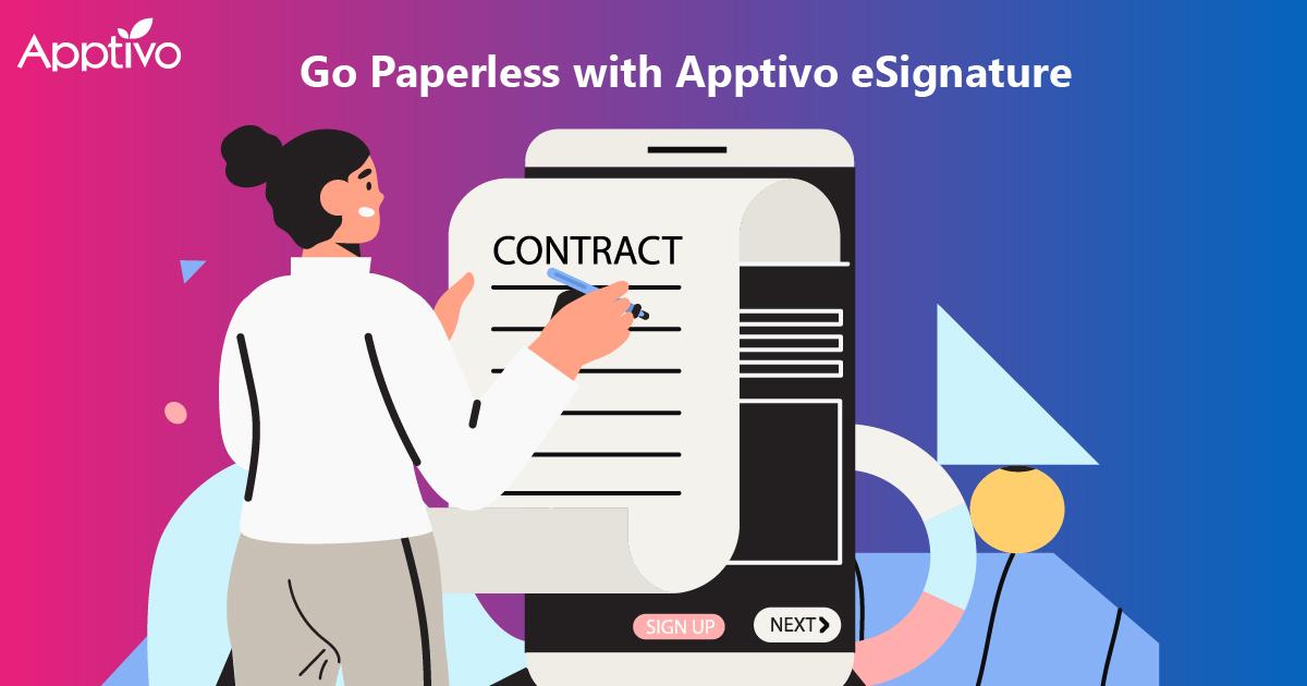 Go Paperless with Apptivo eSignature