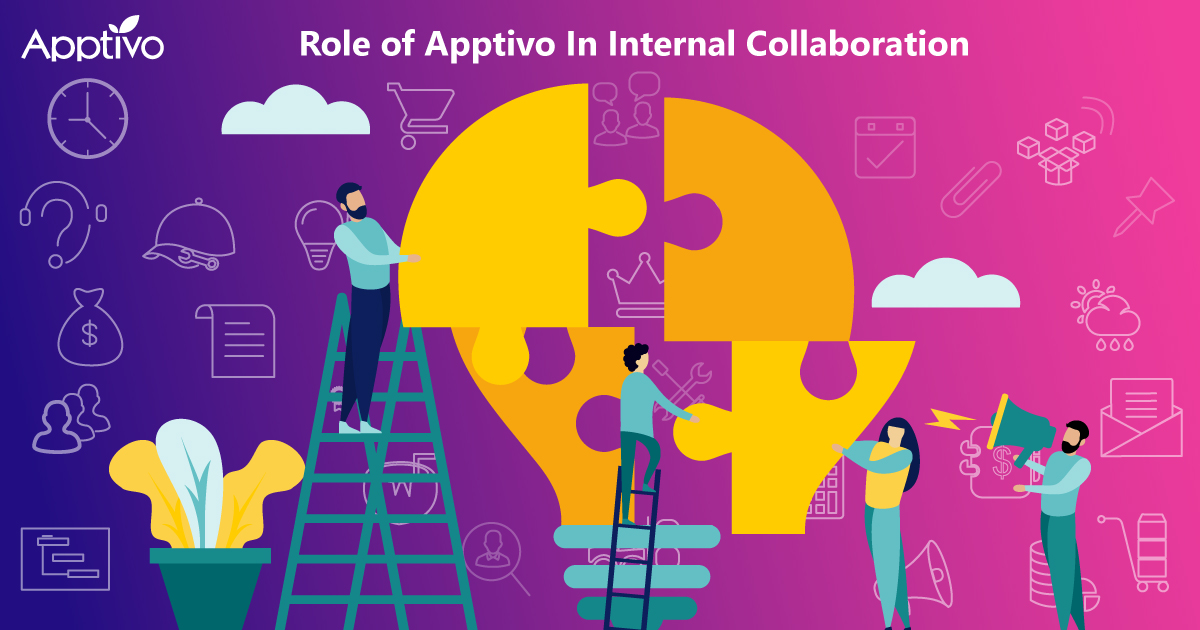 Role of Apptivo In Internal Collaboration