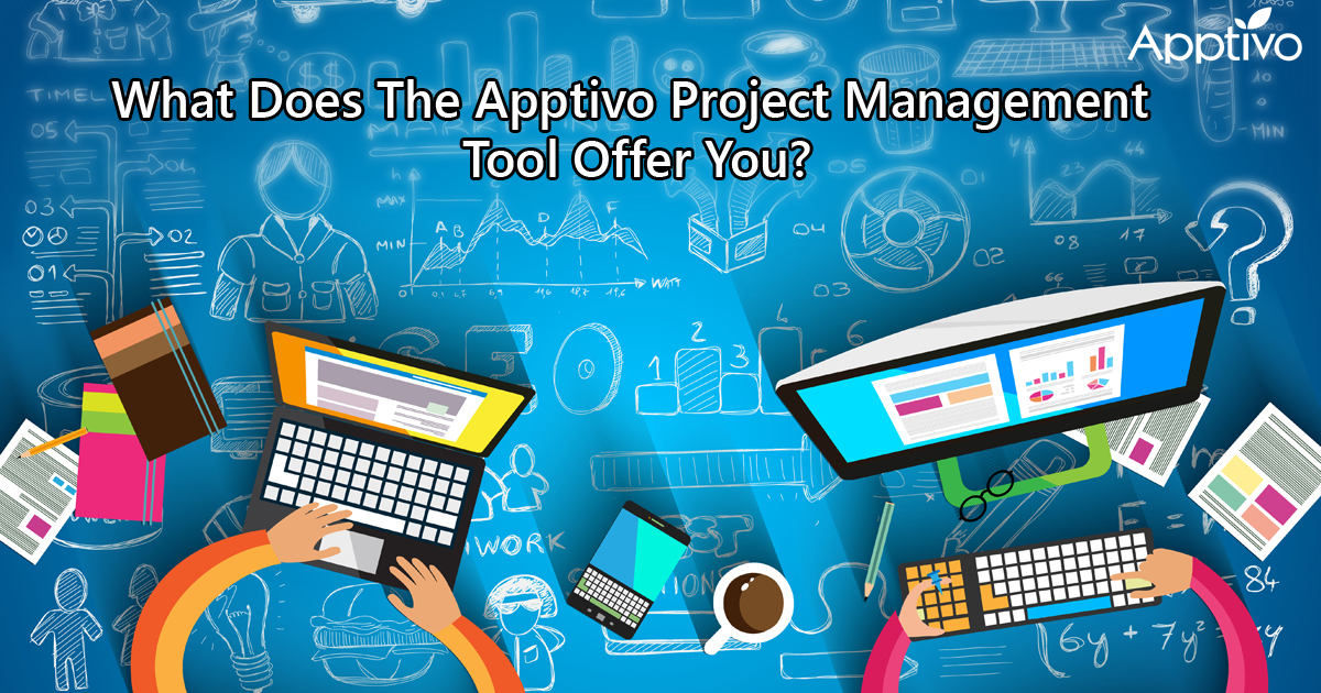 What Does The Apptivo Project Management Tool Offer You