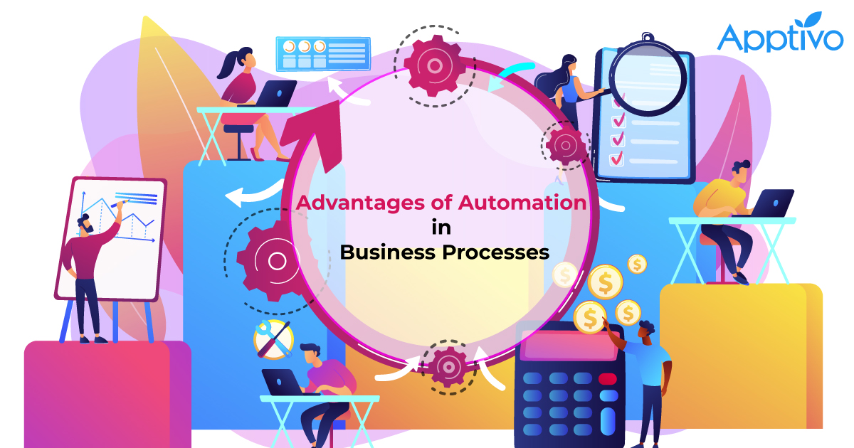 Advantages of Automation in Business Processes