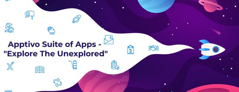 Apptivo Suite of Apps Explore The Unexplored