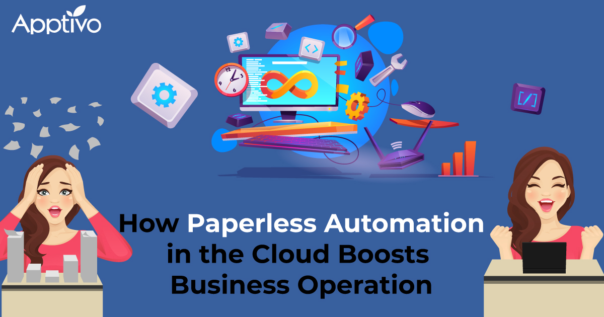 Paperless Automation in the Cloud Boosts Business Operation