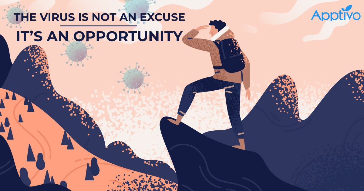 The Virus Is Not An Excuse – It's An Opportunity