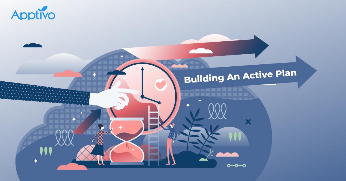Building An Active Plan