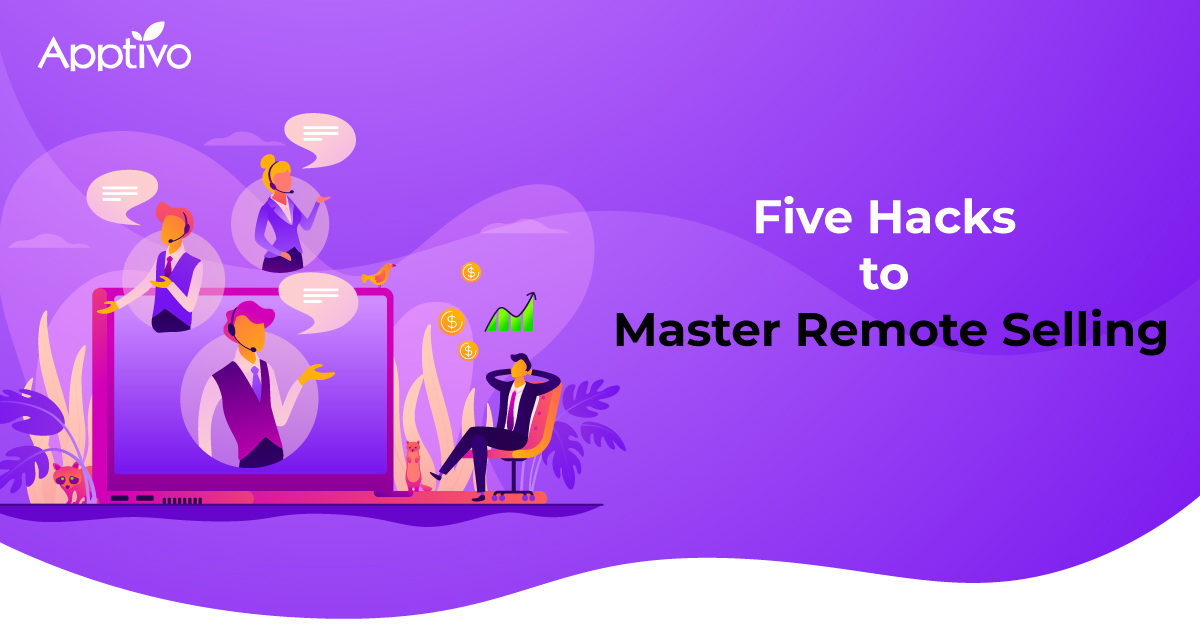 Five Hacks to Master Remote Selling