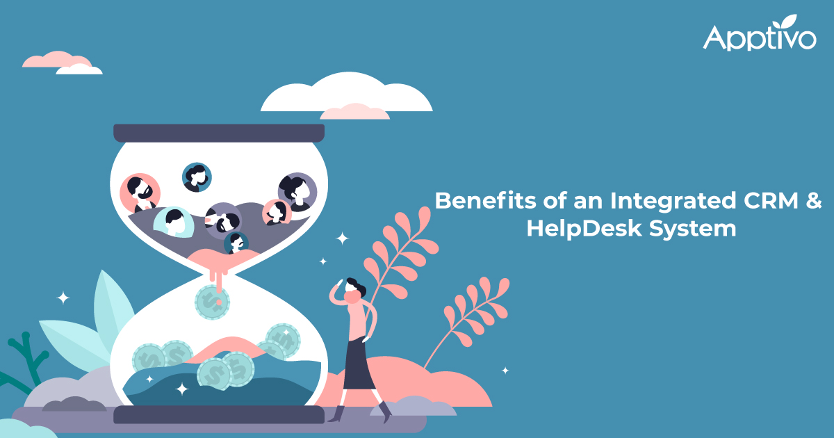 Benefits of an Integrated CRM & HelpDesk System