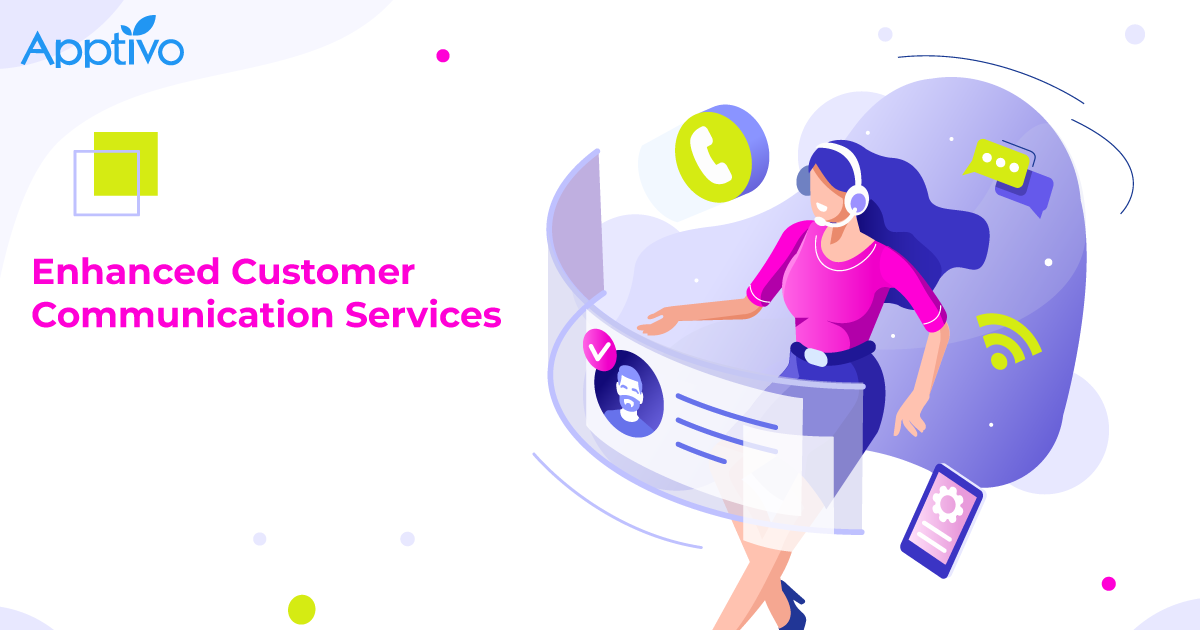 Enhanced Customer Communication Services