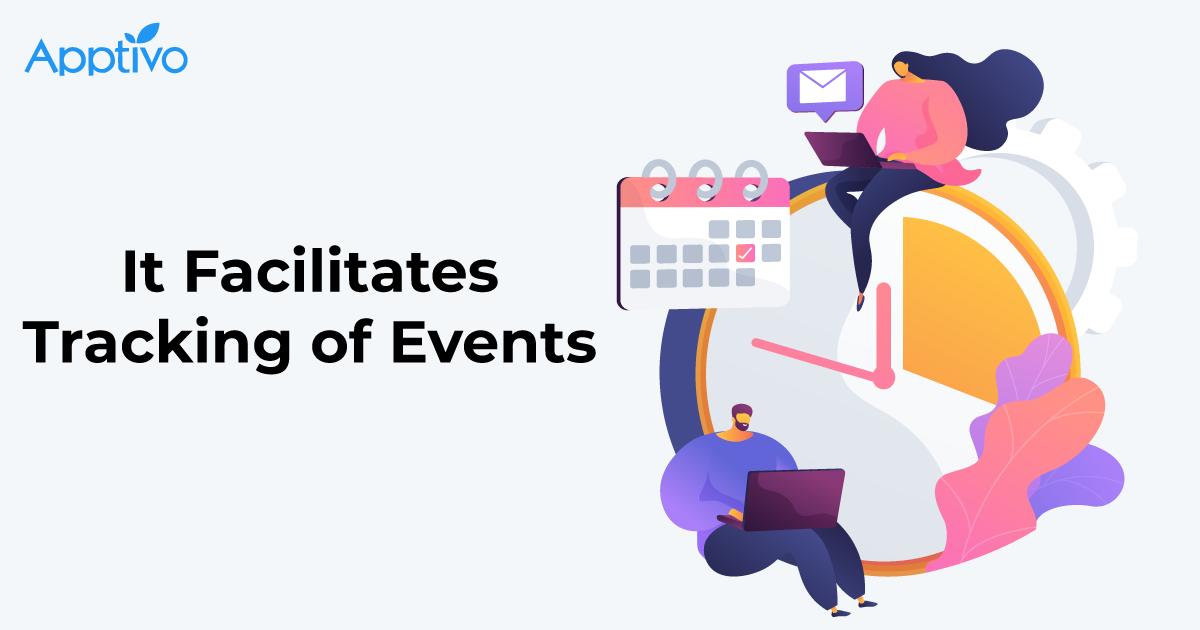 It Facilitates Tracking of Events