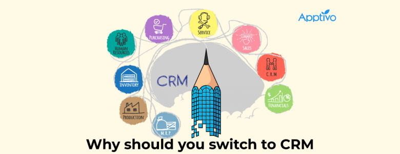 Why Should you switch to CRM sofware from excel