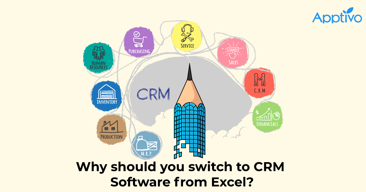 Why should you switch to CRM Software from Excel?