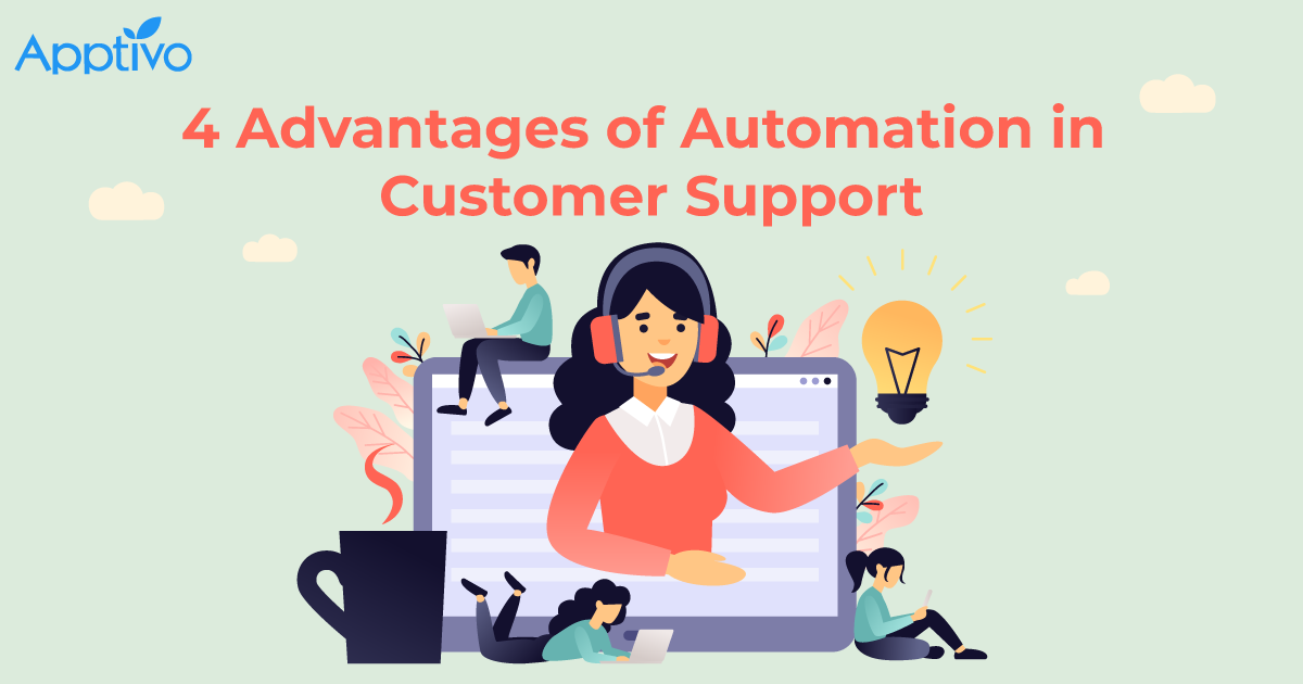 4 Advantages of Automation in Customer Support