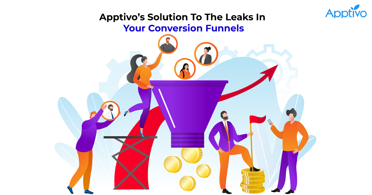 Apptivo's Solution To The Leaks In Your Conversion Funnels
