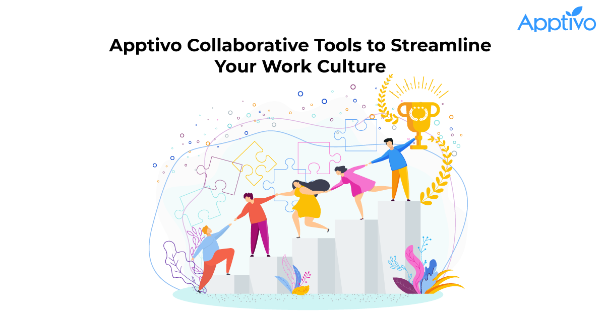 Apptivo Collaborative Tools to Streamline Your Work Culture