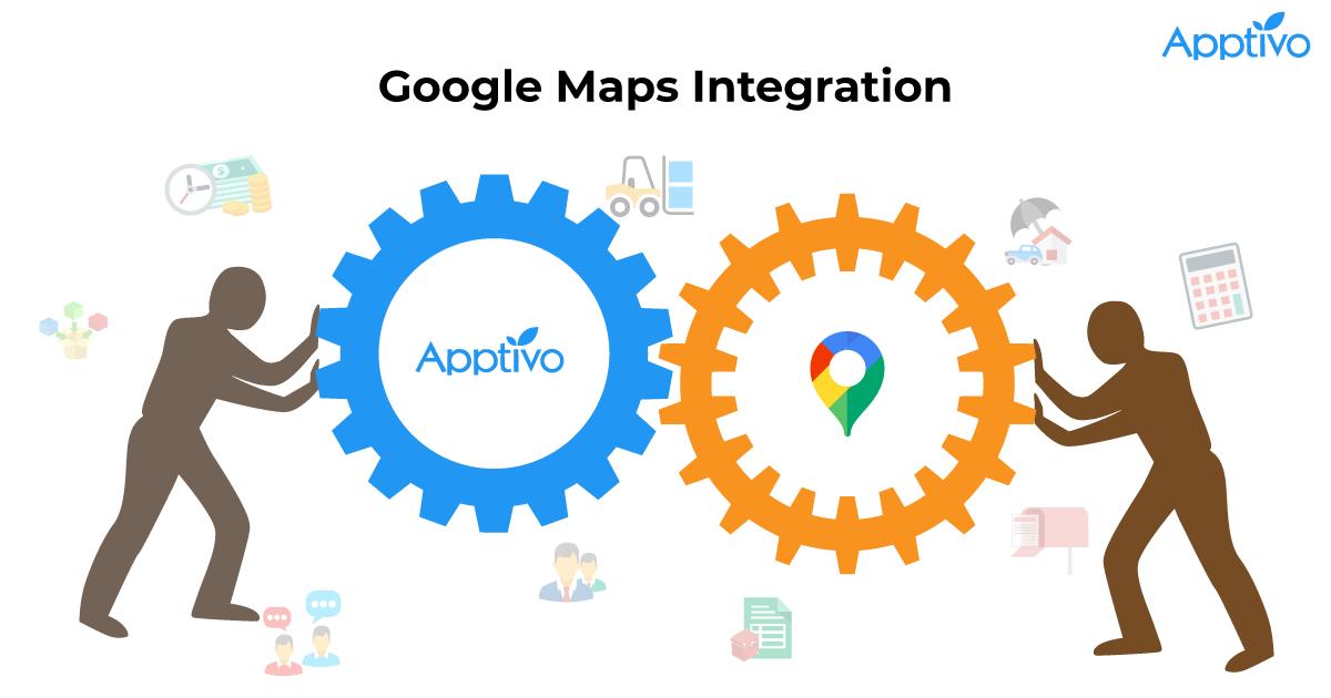 Apptivo Integration With Google Maps
