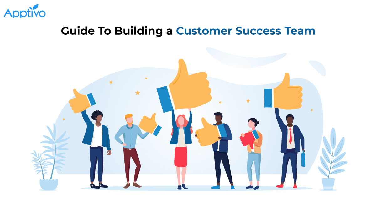 Guide To Building a Customer Success Team