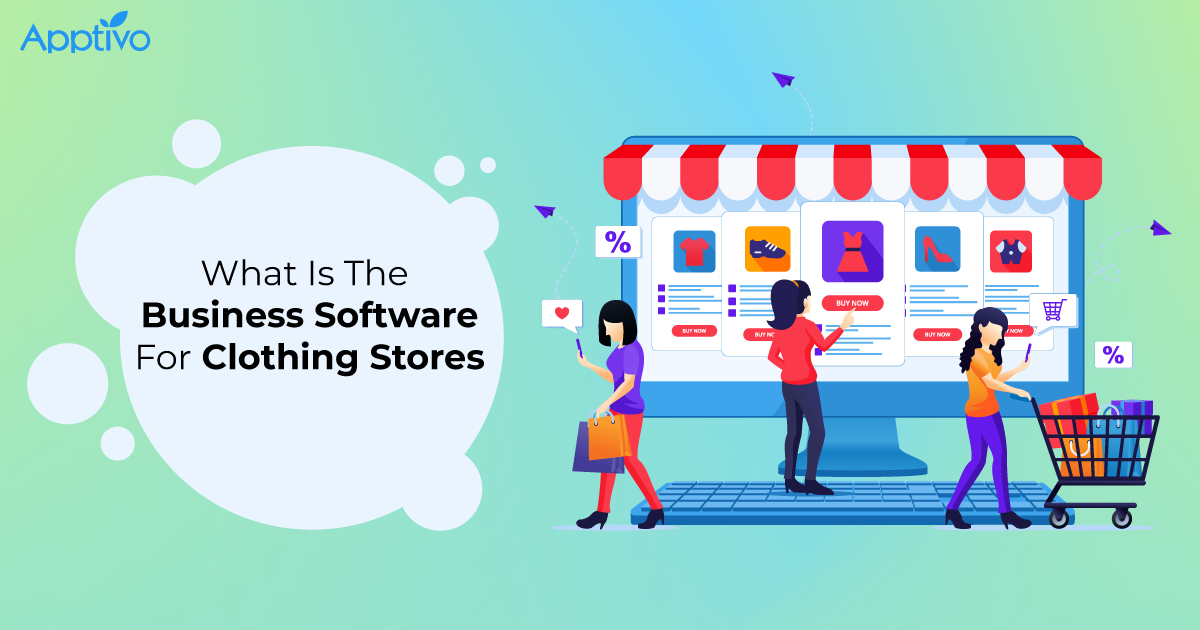 What is the best business software for Clothing Stores