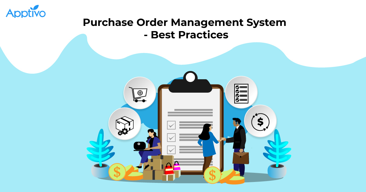 4 Best Practices For Purchase Order Management System