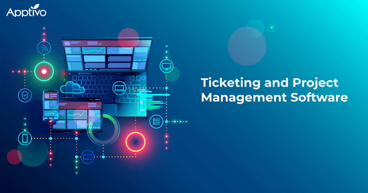 Ticketing and Project Management Software